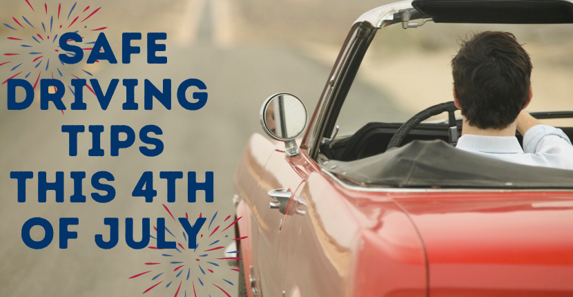 July Fourth Safe Driving Tips
