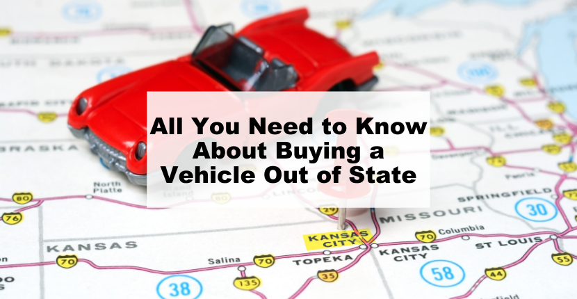 All You Need to Know About Buying a Vehicle Out of State